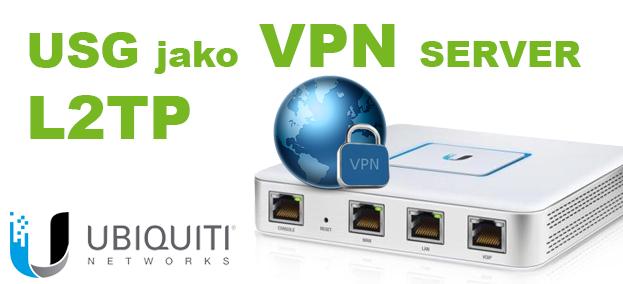 Ubiquiti – USG – Nastavení L2TP VPN serveru